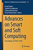 Advances on Smart and Soft Computing: Proceedings of ICACIn 2020 (Advances in Intelligent Systems and Computing, 1188)