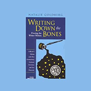Writing Down the Bones: Freeing the Writer Within                   Written by:                                                                                                                                 Natalie Goldberg                               Narrated by:                                                                                                                                 Natalie Goldberg                      Length: 8 hrs and 29 mins     1 rating     Overall 3.0