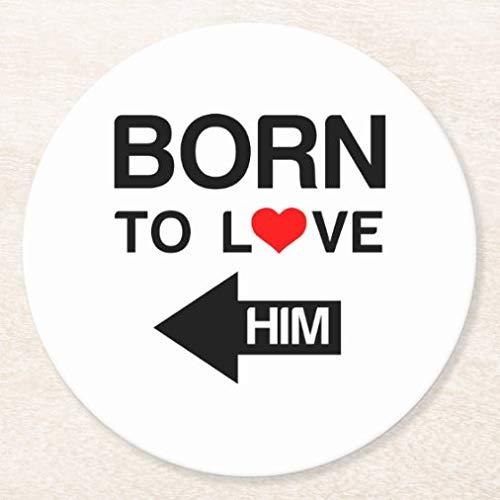 Posavasos para bebidas, base de corcho, juego de 4 posavasos redondos con diseño de Born to Love Him