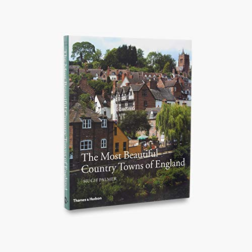 The Most Beautiful Country Towns of England (Most Beautiful Villages Series)
