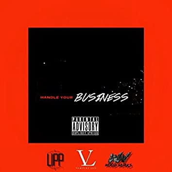 Handle Your Business (feat. Wood Wurks)