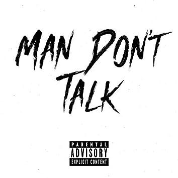 Man Don't Talk (feat. Rokky & Trimz)