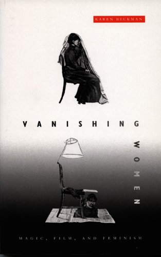 Vanishing Women: Magic, Film, and Feminism