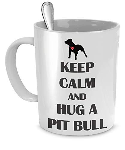 N\A Pitbull-Becher - Behalten Sie Ruhe und umarmen Sie einen Pitbull-Pitbull-Liebhaber Geschenke -Pitbull-Kaffeetasse