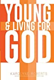 Young & Living For God