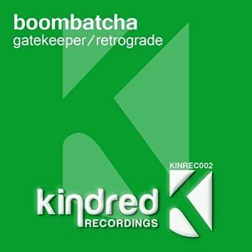 Gatekeeper / Retograde