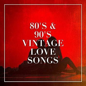 80's & 90's Vintage Love Songs