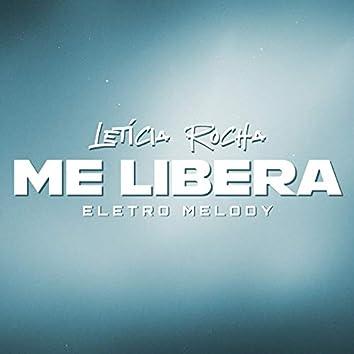 Me Libera (Eletro Melody)