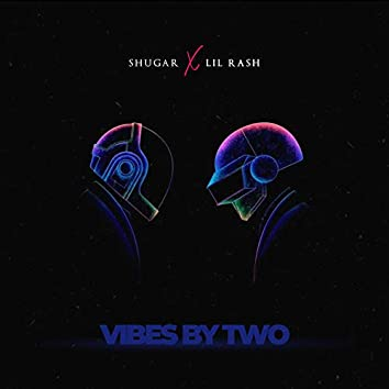 VIBES BY TWO