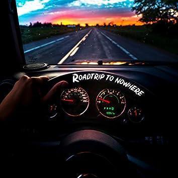 Roadtrip to Nowhere
