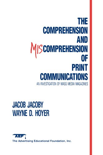 The Comprehension and Miscomprehension of Print Communication: Investigation of Mass Media Magazines (English Edition)