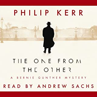 The One from the Other                   By:                                                                                                                                 Philip Kerr                               Narrated by:                                                                                                                                 Andrew Sachs                      Length: 4 hrs and 28 mins     Not rated yet     Overall 0.0