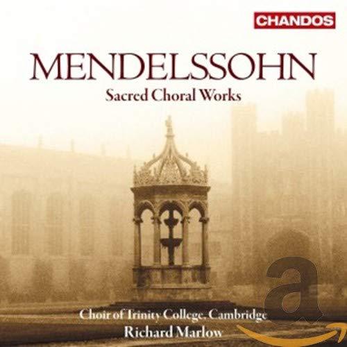 Mendelssohn: Geistliche Chorwerke
