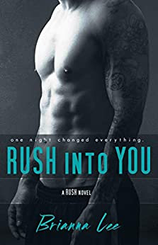 Rush Into You by [Brianna Lee]