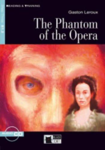 The phantom of the opera. Con CD Audio Reading and