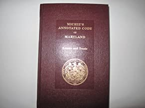 Michie's Annotated Code of Maryland (Estates and Trusts)