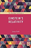 The Routledge Guidebook to Einstein's Relativity (The Routledge Guides to the Great Books)