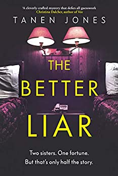The Better Liar by [Tanen Jones]