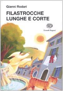 Filastrocche lunghe e corte (La biblioteca di Gianni Rodari)