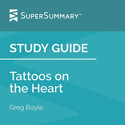 Study Guide: Tattoos on the Heart by Greg Boyle Titelbild