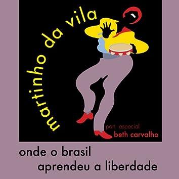Onde o Brasil Aprendeu a Liberdade - Single