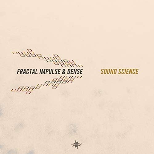 Fractal Impulse & Dense