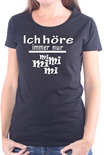 Mister Merchandise Ladies Damen Frauen T-Shirt Ich höre Immer nur - Mi Mi Mi Tee Mädchen Bedruckt Schwarz, S