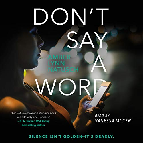 Don't Say a Word Audiobook By Amber Lynn Natusch cover art