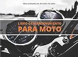 Libro de Mantenimiento para Moto: Registro de mantenimiento y reparación de motocicletas - 20,96 cm x 15,24 cm, 101 páginas - Páginas prefabricadas ... su moto - Adecuado para todos los fabricante.