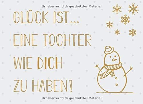 Glück ist… eine Tochter wie dich zu haben: Adventskalender – Gutscheinbuch mit 24 Gutscheinen zum selbst ausfüllen, Geschenk für die Tochter zum Advent