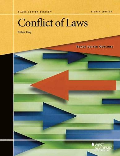Compare Textbook Prices for Black Letter Outline on Conflict of Laws Black Letter Outlines 8 Edition ISBN 9781640201170 by Hay, Peter