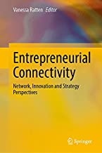 Entrepreneurial Connectivity: Network, Innovation and Strategy Perspectives
