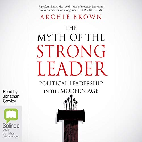 Couverture de The Myth of the Strong Leader