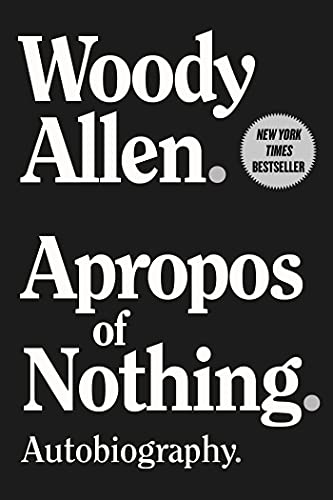 Apropos of Nothing: Autobiography