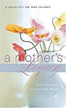 Best a mother's legacy Reviews