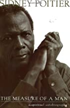 The Measure Of A Man: A Spiritual Autobiography by Sidney Poitier (2000-06-01)