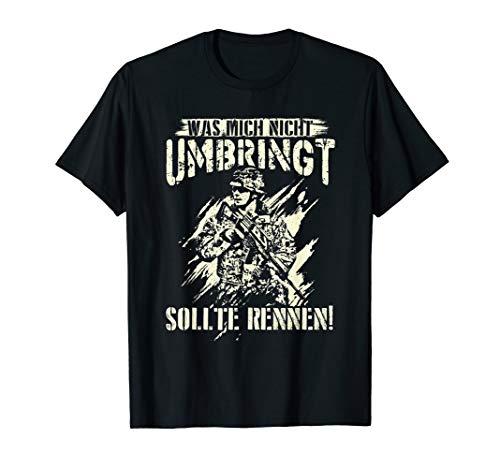 Was mich nicht umbringt - Soldat & Bundeswehr Geschenk Shirt