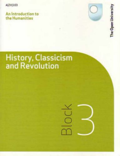 History, Classicism and Revolution: Block 3