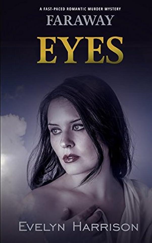 ステッチトマトナビゲーションFaraway Eyes: A fast-paced romantic murder mystery (A Willow Green Mystery Book)