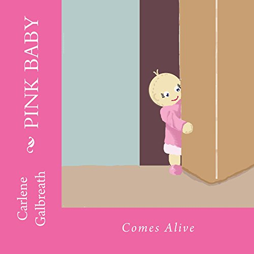 Pink Baby: Comes Alive (Pink Baby's Adventures) (English Edition)