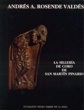 La sillería de coro de San Martín Pinario (Catalogación A