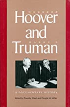 Herbert Hoover and Harry S. Truman: A Documentary History