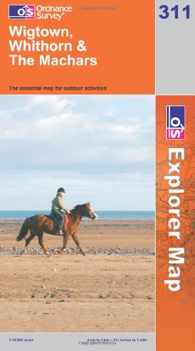 OS Explorer map 311 : Wigtown, Whithorn & The Machars