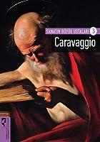 Sanatin Büyük Ustalari 3; Caravaggio