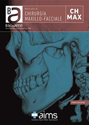 Manuale di chirurgia maxillo-facciale