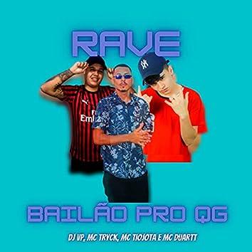 RAVE DO BAILÃO PRO QG