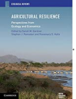 Agricultural Resilience: Perspectives from Ecology and Economics (Ecological Reviews)