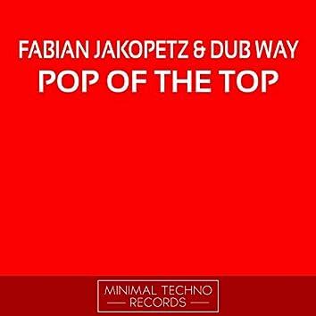 Pop Of The Top