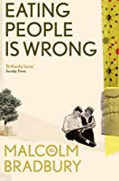 Eating People is Wrong by Malcolm Bradbury(2012-08-28)