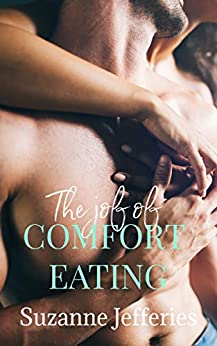 The Joy of Comfort Eating (The Jozi Series) by [Suzanne Jefferies]